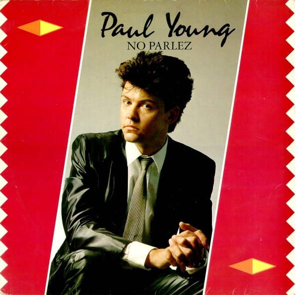 Paul Young - No Parlez + The Secret Of Association